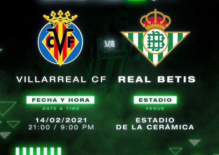 Análisis-Previa| Villarreal C.F – Real Betis: No estancarse en la derrota y mirar hacía adelante