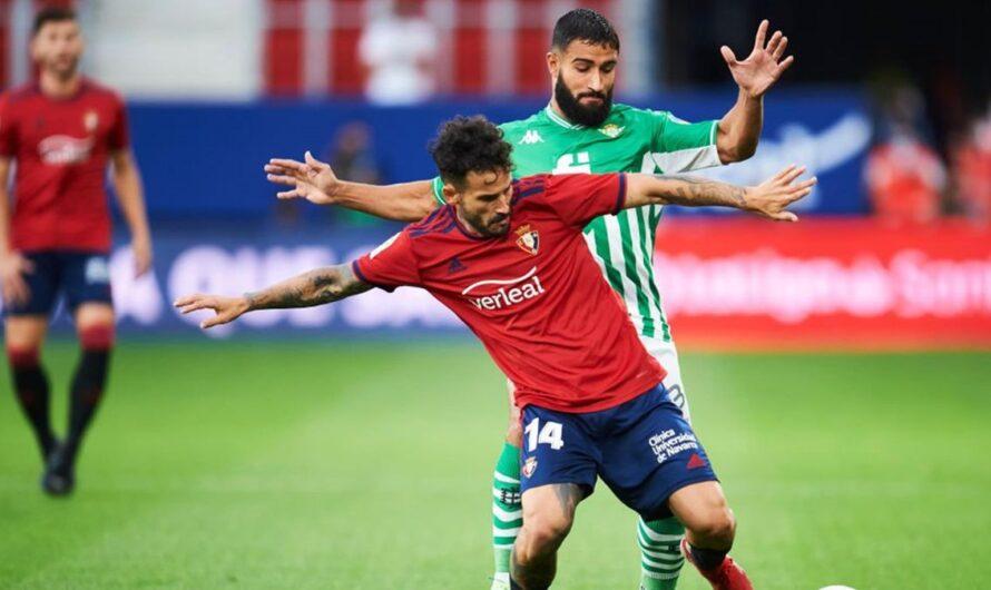 1×1  Osasuna 1- 3 Betis : El acierto primó sobre la brillantez